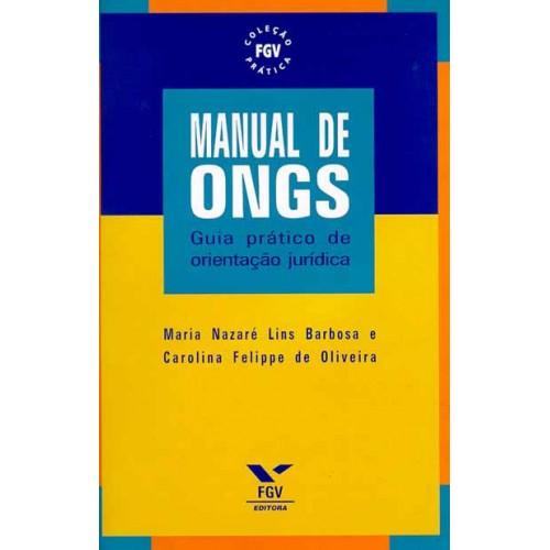Manual de Ongs: guia prático de orientação jurídica