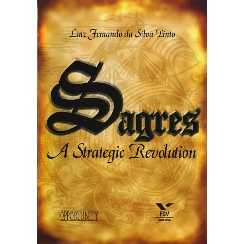 Sagres: A strategic revolution