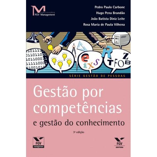 Gestão por competências e gestão do conhecimento