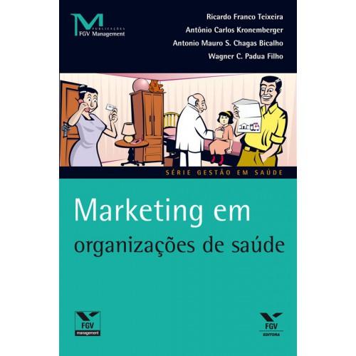 Marketing em organizações de saúde