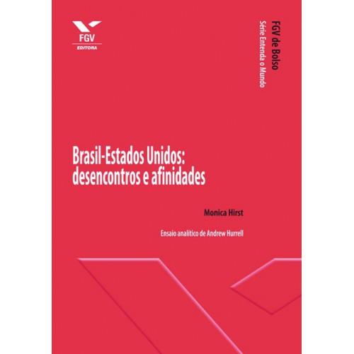 Brasil-Estados Unidos: desencontros e afinidades