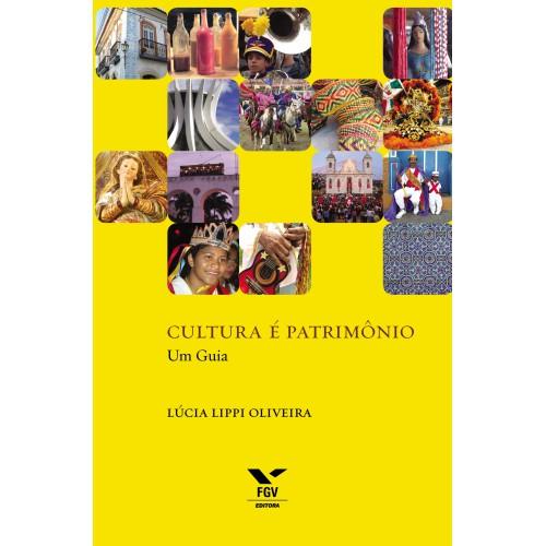 Cultura é patrimônio