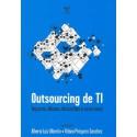 Outsourcing de TI: impactos, dilemas, discussões e casos reais