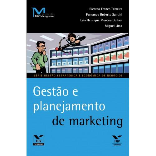 Gestão e planejamento de marketing