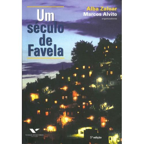 Um século de favela