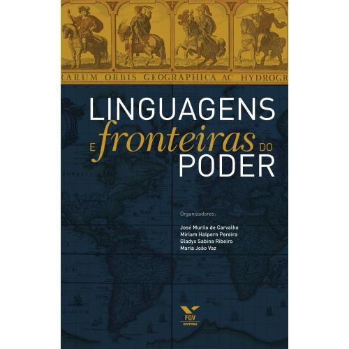 Linguagens e fronteiras do poder