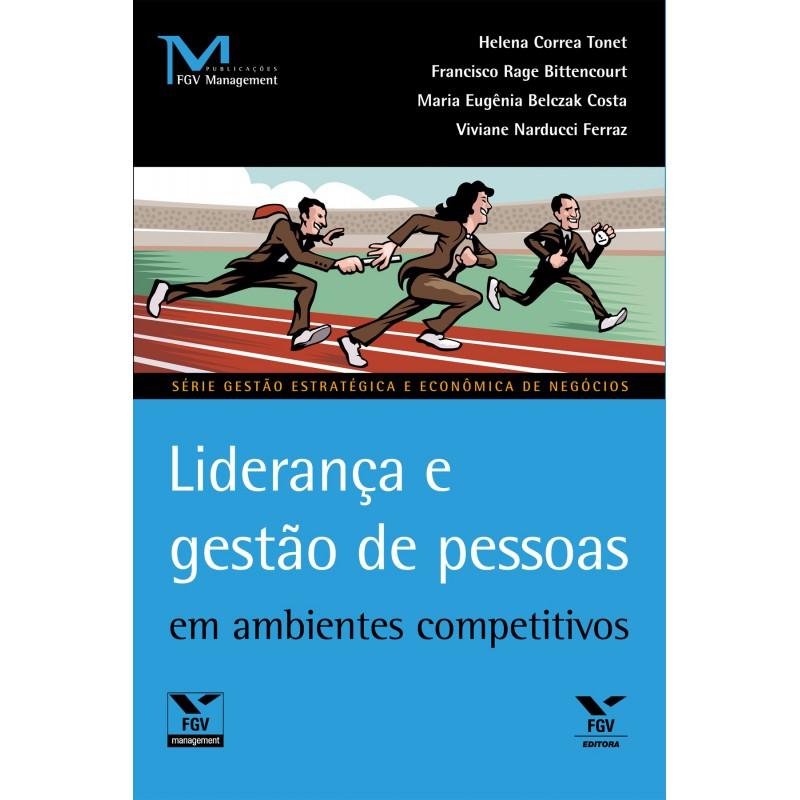 Liderança e gestão de pessoas em ambientes competitivos