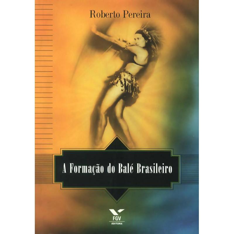 A formação do balé brasileiro