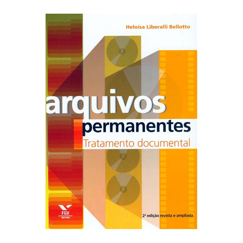 Arquivos permanentes: tratamento documental