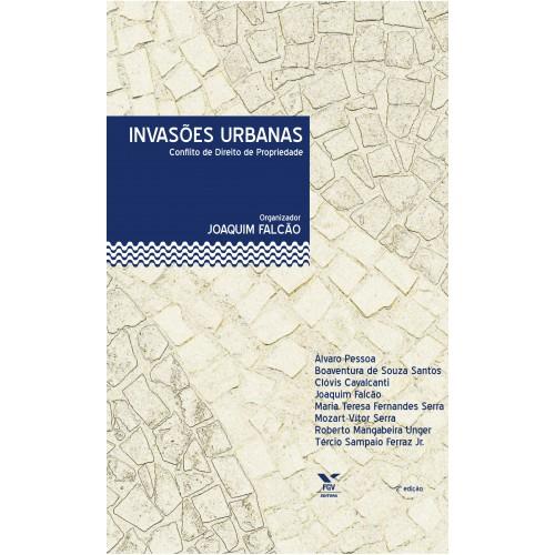 Invasões urbanas: conflitos de direito de propriedade