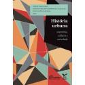 História urbana: memória, cultura e sociedade