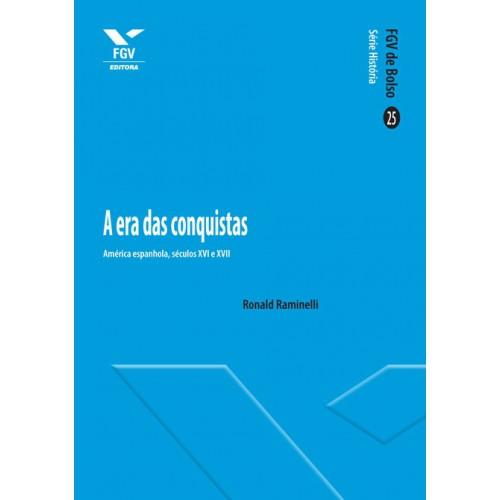 A era das conquistas: América espanhola, séculos XVI e XVII