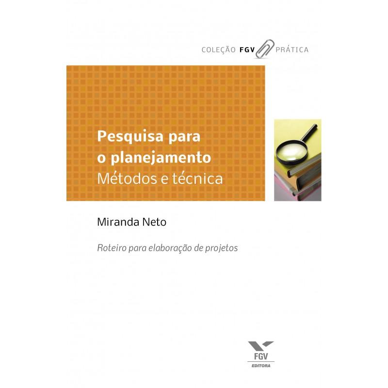 Pesquisa para o planejamento: métodos & técnicas