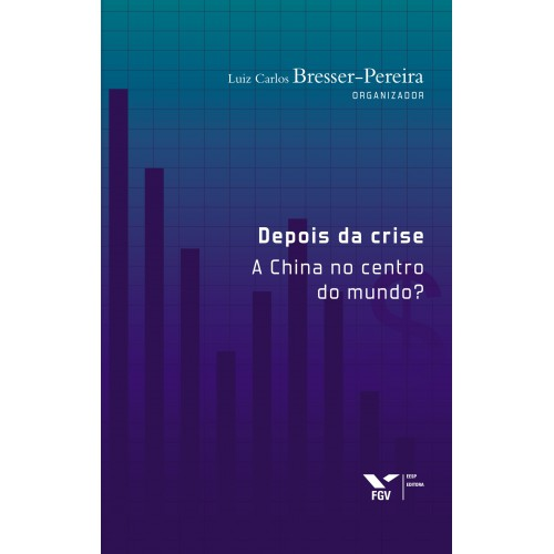 Depois da crise: a China no centro do mundo?