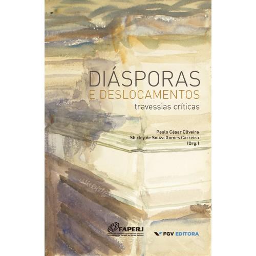 Diásporas e deslocamentos: travessias críticas