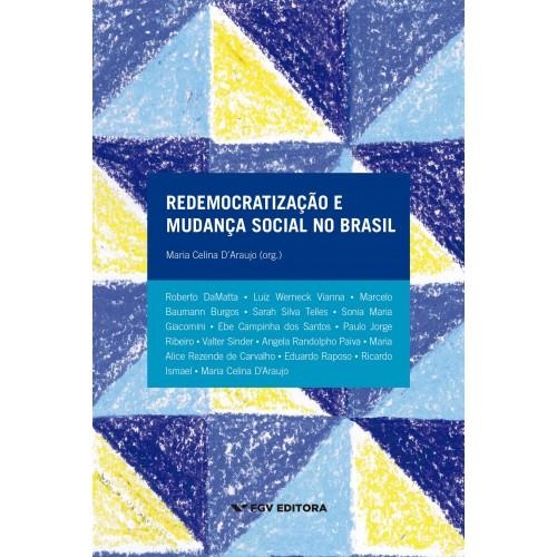 Redemocratização e mudança social no Brasil