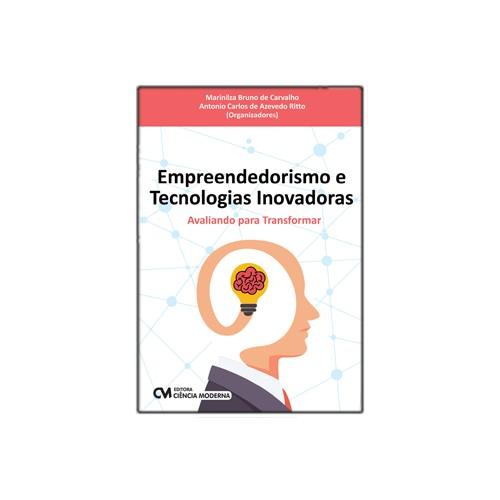 Empreendedorismo e Tecnologias Inovadoras – Avaliando para Transformar