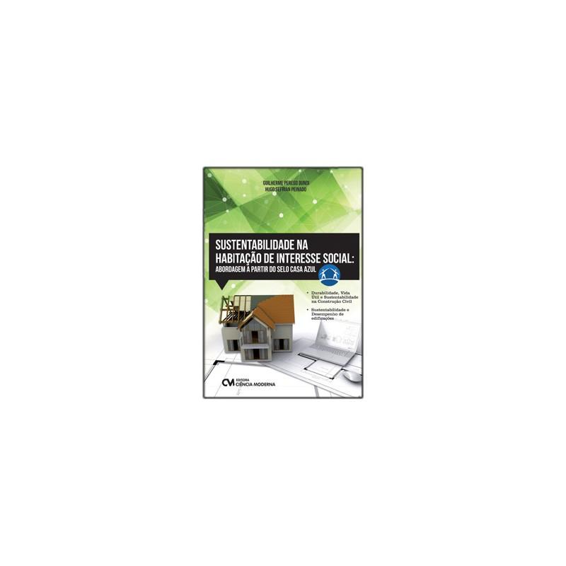 Sustentabilidade na Habitação de Interesse Social: abordagem a partir do Selo Casa Azul