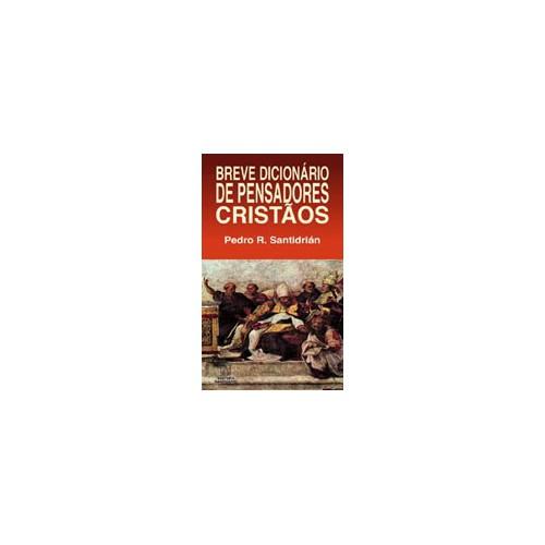 Breve Dicionário de Pensadores Cristãos