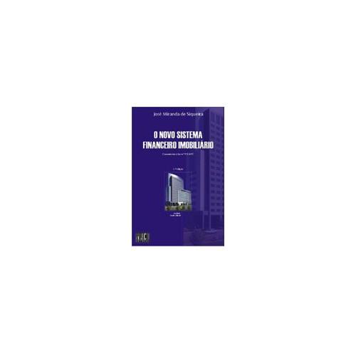 Novo Sistema Financeiro Imobiliário - Comentários a Lei n 9.514/97