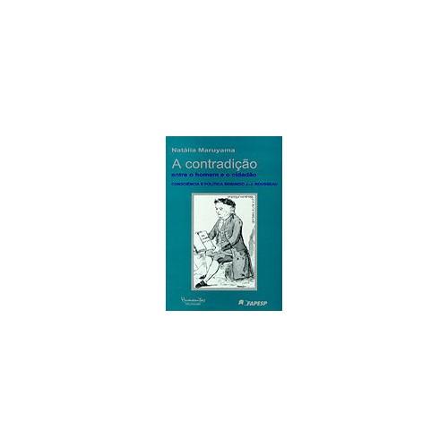 A Contradição entre o Homem e o Cidadão: Consciência e Política Segundo J.-J. Rousseau
