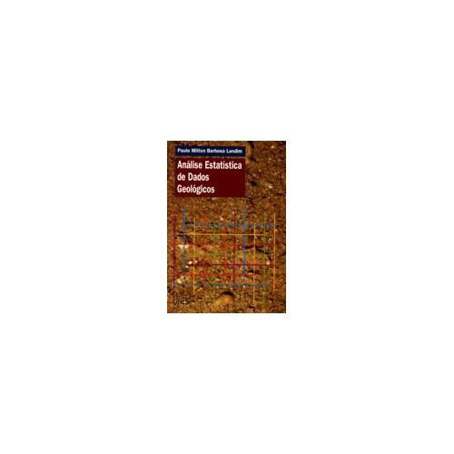 Análise Estatística de Dados Geológicos