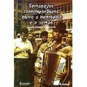 Sertanejos Contemporâneos: entre a Metrópole e o Sertão