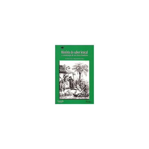História do Saber Lexical e Constituição de um Léxico Brasileiro