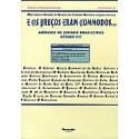 E os Preços eram Commodos - Anúncios de Jornais Brasileiros do séc. XIX (Série Diachronica - Vol. 2)