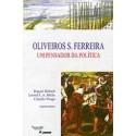 Oliveiros S. Ferreira - Um Pensador da Política