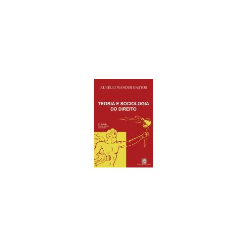Teoria e Sociologia do Direito – 5ª Edição