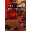 Voltaire Político - Espelhos para Príncipes de um Novo Tempo