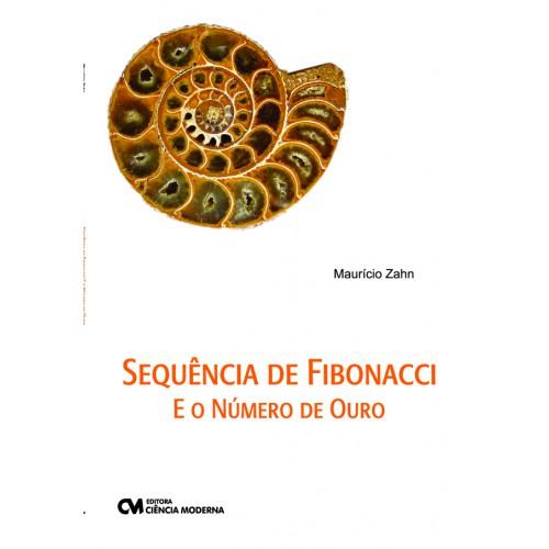 Sequência de Fibonacci e o Número de Ouro