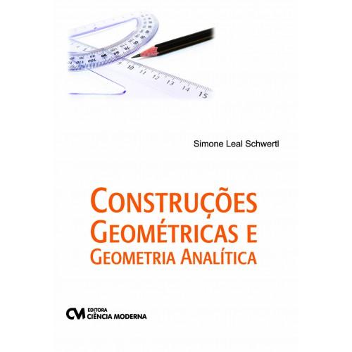 Construções Geométricas e Geometria Analítica