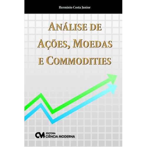 Análise de Ações, Moedas e Commodities