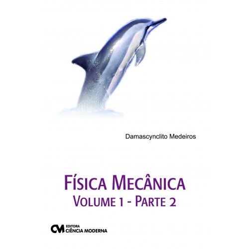 Física Mecânica Volume 1 - Parte 2