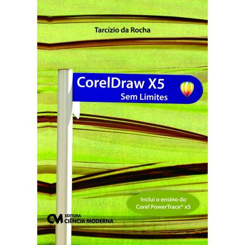 CorelDraw X5 sem Limites