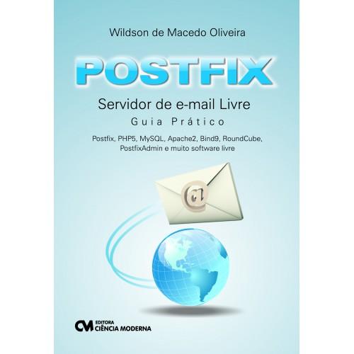 Postfix:Servidor de Email Livre - Guia Prático