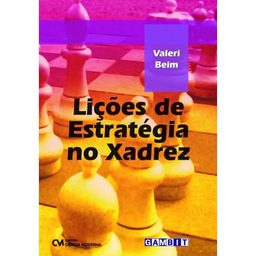 Lições de Estratégia no Xadrez