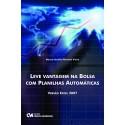 Leve Vantagem na Bolsa com Planilhas Automáticas - Versão Excel 2007