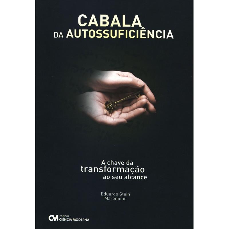 Cabala da Autossuficiência - A Chave da Transformação ao seu Alcance