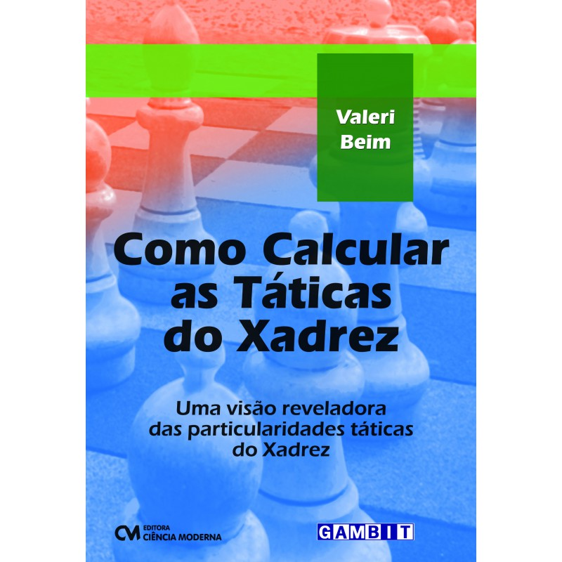 Como Calcular as Táticas do Xadrez