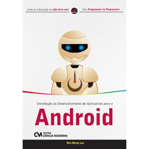 Introdução ao Desenvolvimento de Aplicativos para o Android