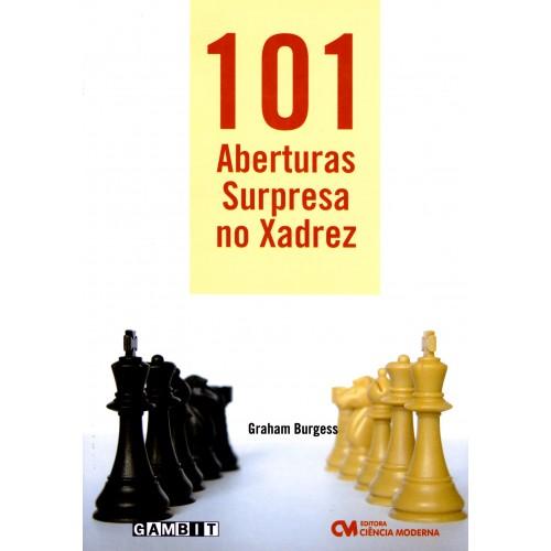 101 Aberturas Surpresas no Xadrez