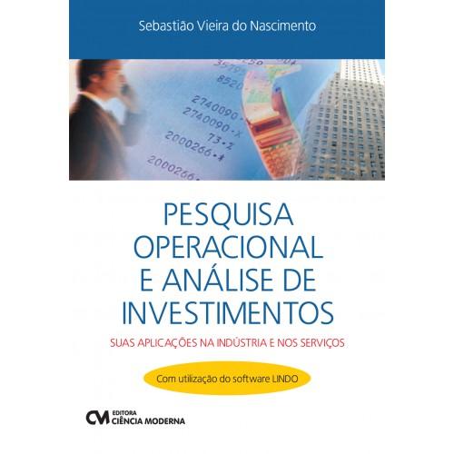 Pesquisa Operacional e Análise de Investimento