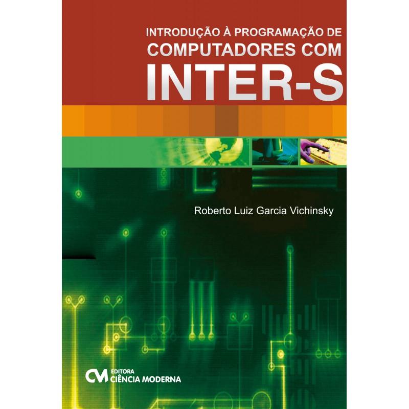 Introdução à Programação de Computadores com Inter-S