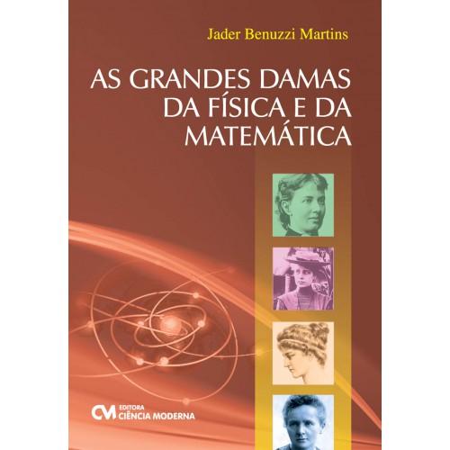 As Grandes Damas da Física e da Matemática