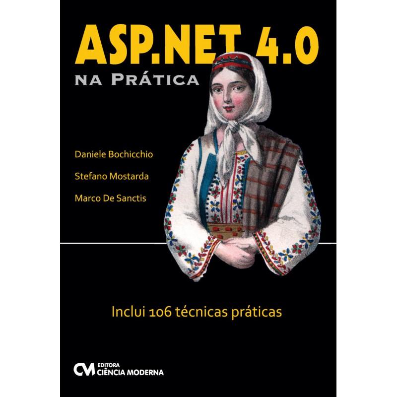 ASP.NET 4.0 na Prática - Inclui 106 técnicas prática
