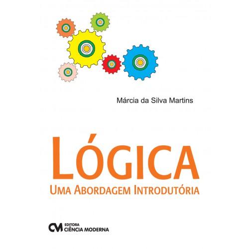 Lógica: Uma Abordagem Introdutória
