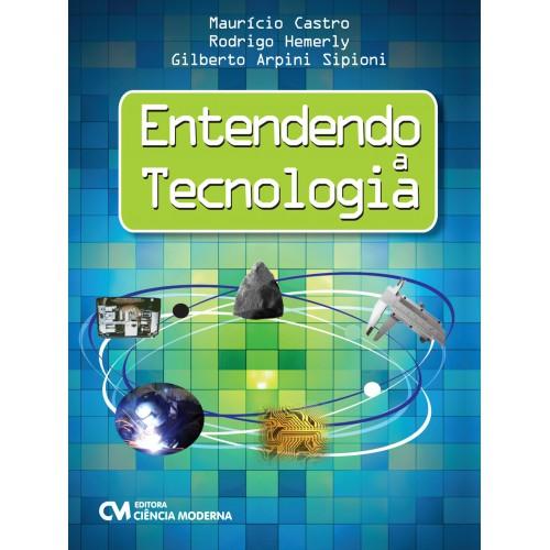 Entendendo a Tecnologia